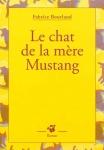 Couverture du « Chat de la mère Mustang »