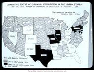 Les États-Unis d'Amérique étaient l'un des pays initiateurs en matière d'eugénisme, et le premier à avoir voté des textes sur ce sujet. En 1938, une trentaine d'États, sur les quarante-huit que comptait l'Union, avaient promulgué des lois allant de la simple interdiction de mariage à la stérilisation forcée