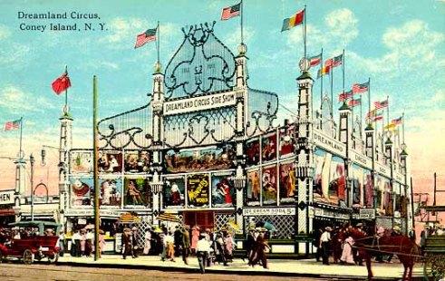 Dreamland Circus, l'une des attractions les plus célèbres du parc de Coney Island